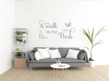 Wall Quote 'A Walk In The Park' Vinyl Inspirational Wall Quote Sticker